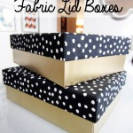DIY Fabric Lid Boxes
