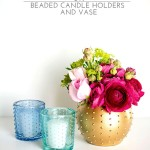 DIY Beaded Candle Holders and Vase